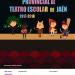 XXII Circuito provincial de teatro escolar 2017-2018