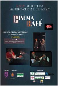 Cinema Café Acércate al Teatro
